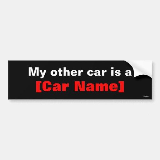 My other car is a... (Black) Bumper Sticker