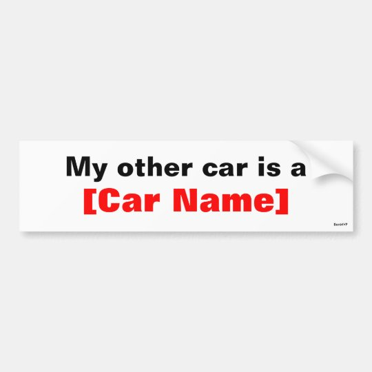 My other car is a... bumper sticker