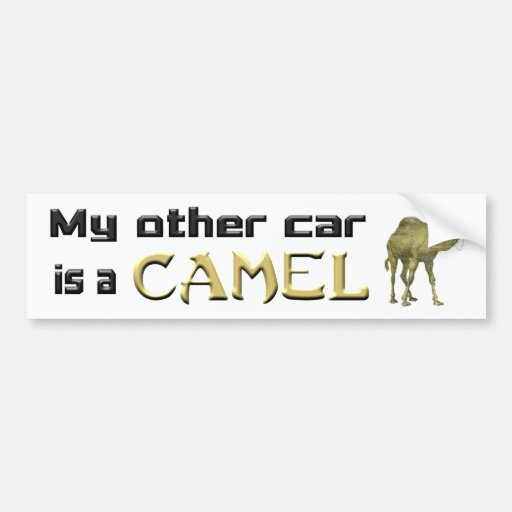 My Other Car is a Camel Bumper Stickers