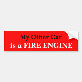 My Other Car Is A Fire Engine Car Bumper Sticker