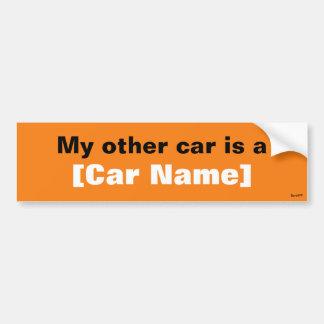 My other car is a... (Orange) Bumper Sticker