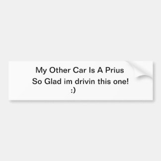 My Other car Is A Prius Bumper Sticker