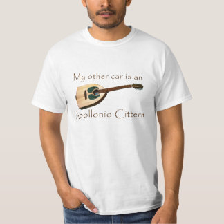 My Other Car is an Apollonio Cittern T-Shirt