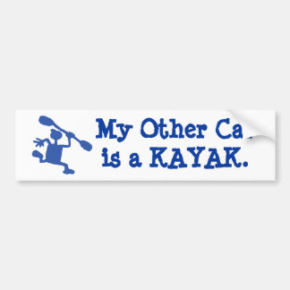 My other car's a kayak bumper sticker