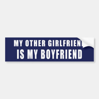 MY OTHER GIRLFRIEND IS MY BOYFRIEND BUMPER STICKER