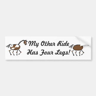 My Other ide Has Four Legs! Bumper Sticker