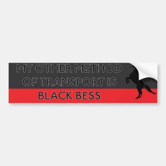 My Other Method of Transport is Black Bess Bumper Sticker