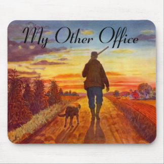 """""""My Other Office"""" Bird Dog Evening Hunt Mousepad"""