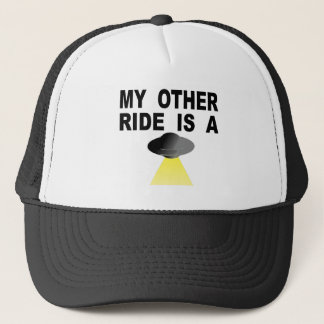 My Other Ride Is A UFO Trucker Hat