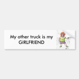 My other truck is my girlfriend bumper sticker