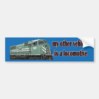 My Other Vehicle Is a Locomotive P&L Bumper Sticker