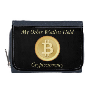 My Other Wallets Hold Cryptocurrency (Bitcoin)