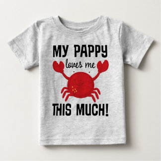 My Pappy Loves Me This Much grandchild T-shirt