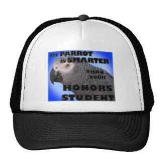 My Parrot is Smarter Than Your Honors Student Mesh Hats