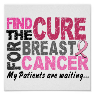 My Patients Are Waiting Breast Cancer Poster
