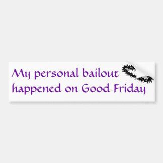 My Personal Bailout Bumper Sticker