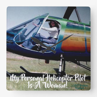 MY PERSONAL HELICOPTER PILOT IS A WOMAN! CLOCK