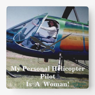 MY PERSONAL HELICOPTER PILOT IS A WOMAN! CLOCK 2