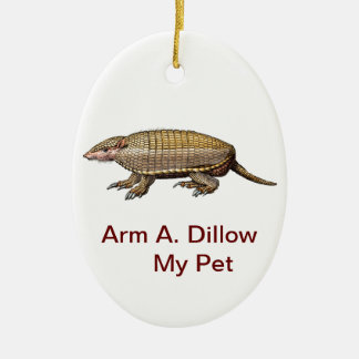My Pet Armadillo - Cute Cuddly - YES Christmas Ornament