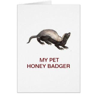 MY PET HONEY BADGER CARD