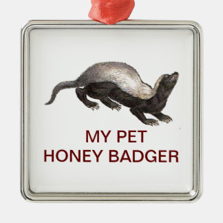 MY PET HONEY BADGER Silver-Colored SQUARE DECORATION