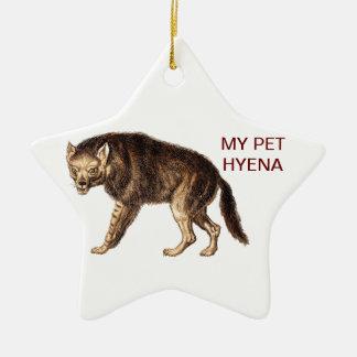 MY PET HYENA - Ha-Ha Ornaments