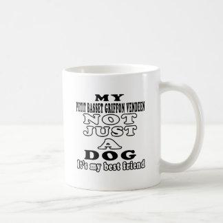My Petit Basset Griffon Vendeen Not Just A Dog Coffee Mugs