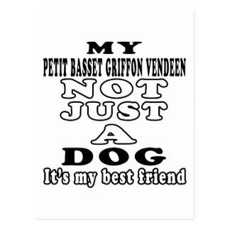 My Petit Basset Griffon Vendeen Not Just A Dog Postcard