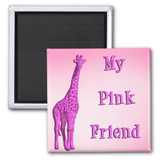 My pink friend magnet