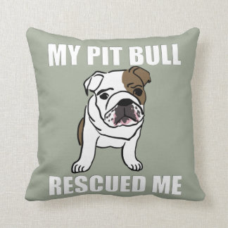 My Pit Bull Rescued Me Dog Lovers Adoption Rescue Cushion