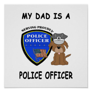 My Police Dad Poster