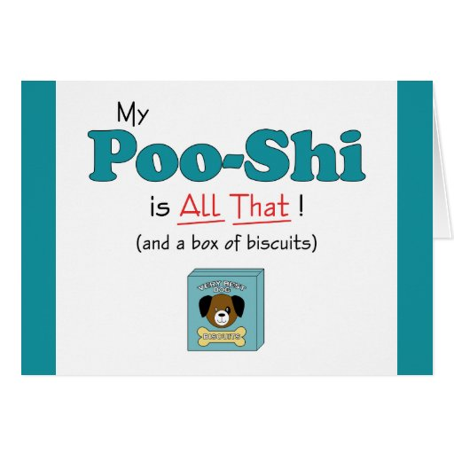 My Poo-Shi is All That! Card