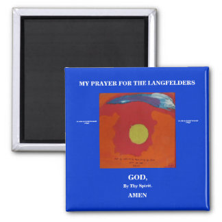 MY PRAYER FOR THE LANGFELDERS MAGNET