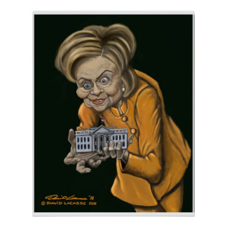 """My Precious""  - Hillary Clinton Caricature Poster"
