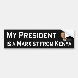 My President Bumper Sticker