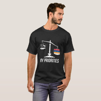 My Priorities Armenia Tips the Scales Flag T-Shirt