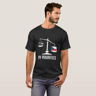 My Priorities Czech Republic Tips the Scales Flag T-Shirt