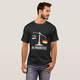 My Priorities Germany Tips the Scales Flag T-Shirt