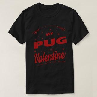 My Pug Is My Valentine Vintage Funny dog lovers Gi T-Shirt