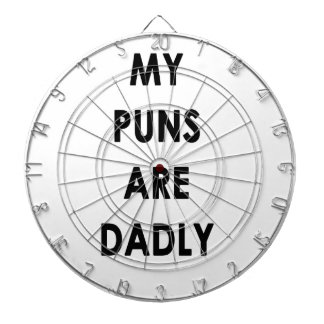 My Puns Are Dadly Dartboard
