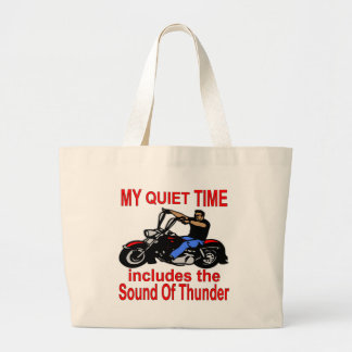 My Quiet Time Includes The Sound Of Thunder Biker Large Tote Bag