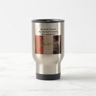 My Race? Human! Stainless Steel Travel Mug