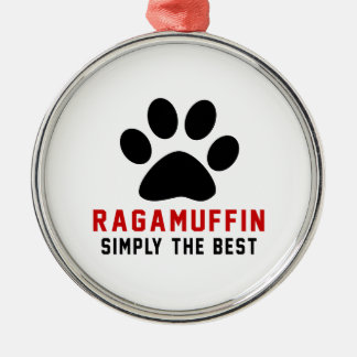 My Ragamuffin Simply The Best Round Metal Christmas Ornament