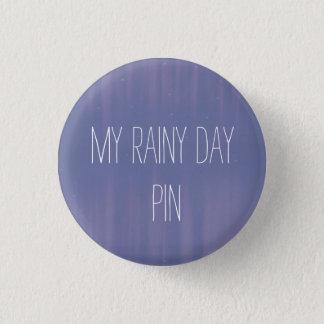 My Rainy Day 3 Cm Round Badge