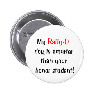 My Rally-O Dog is Smarter Pins