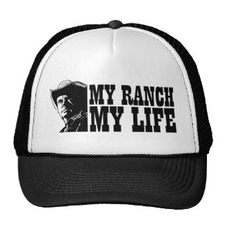 My ranch my life, gift for a farmer or rancher hats