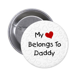 My Red Heart Belongs to Daddy Pinback Buttons