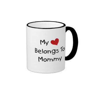 My Red Heart Belongs to Mommy Coffee Mugs
