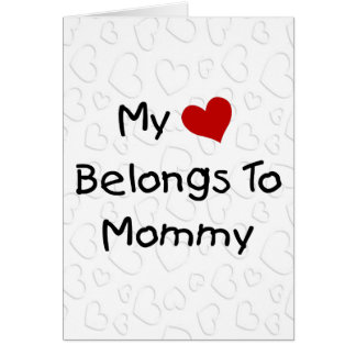 My Red Heart Belongs to Mommy Greeting Card