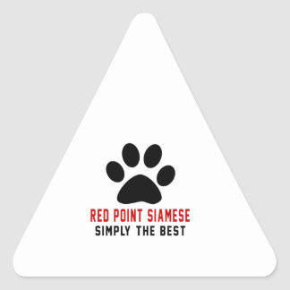 My Red point siamese Simply The Best Triangle Sticker